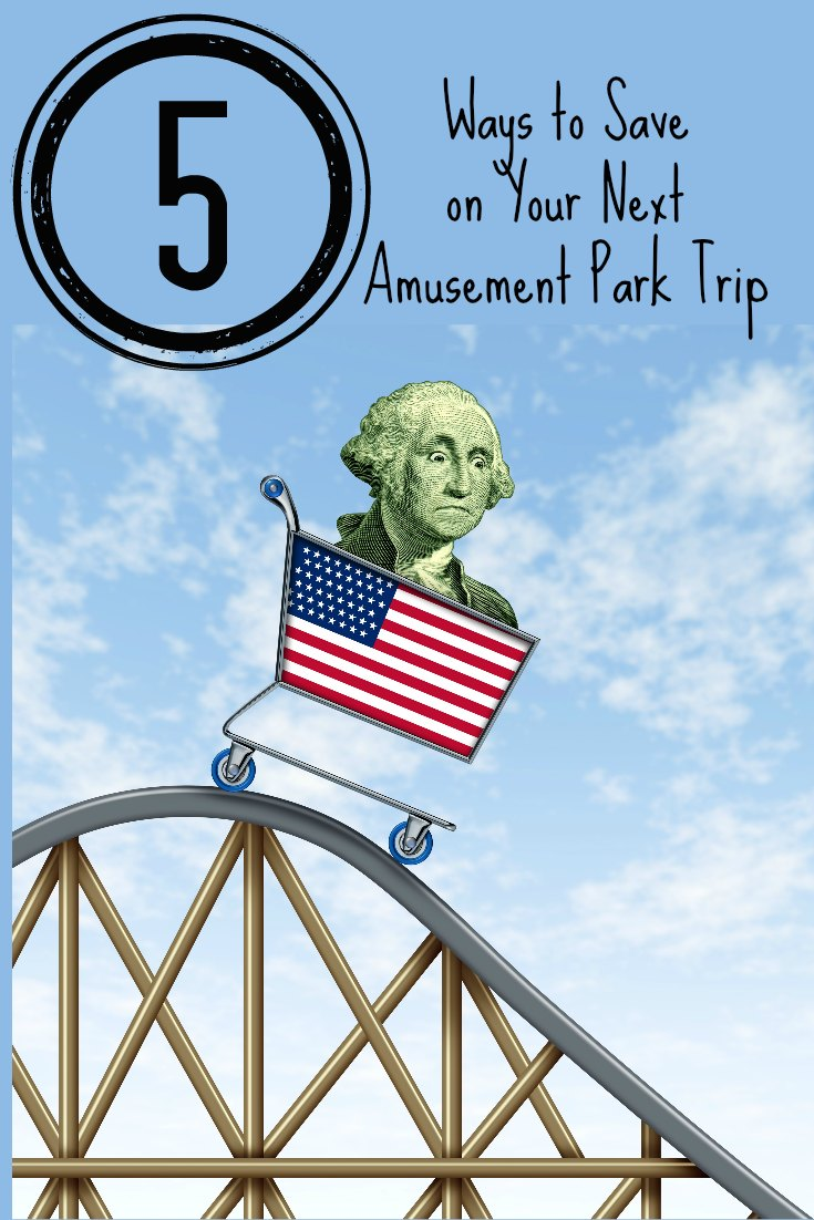 Ways to Save at the Amusement Park