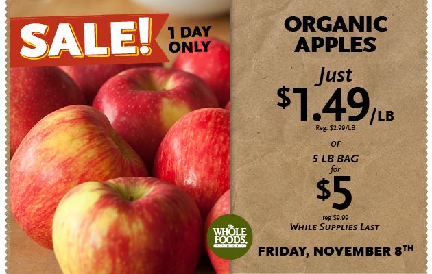 Organic Apples $1.49/lb at Whole Foods on 11/8/2013