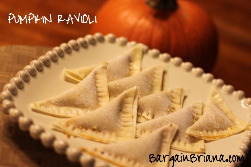 bARGAIN bRIANA PUMPKIN RAVIOLI Simple Pumpkin Ravioli Recipe