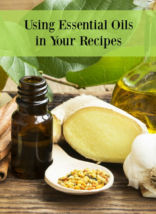 Using Essential Oils in Your Recipes