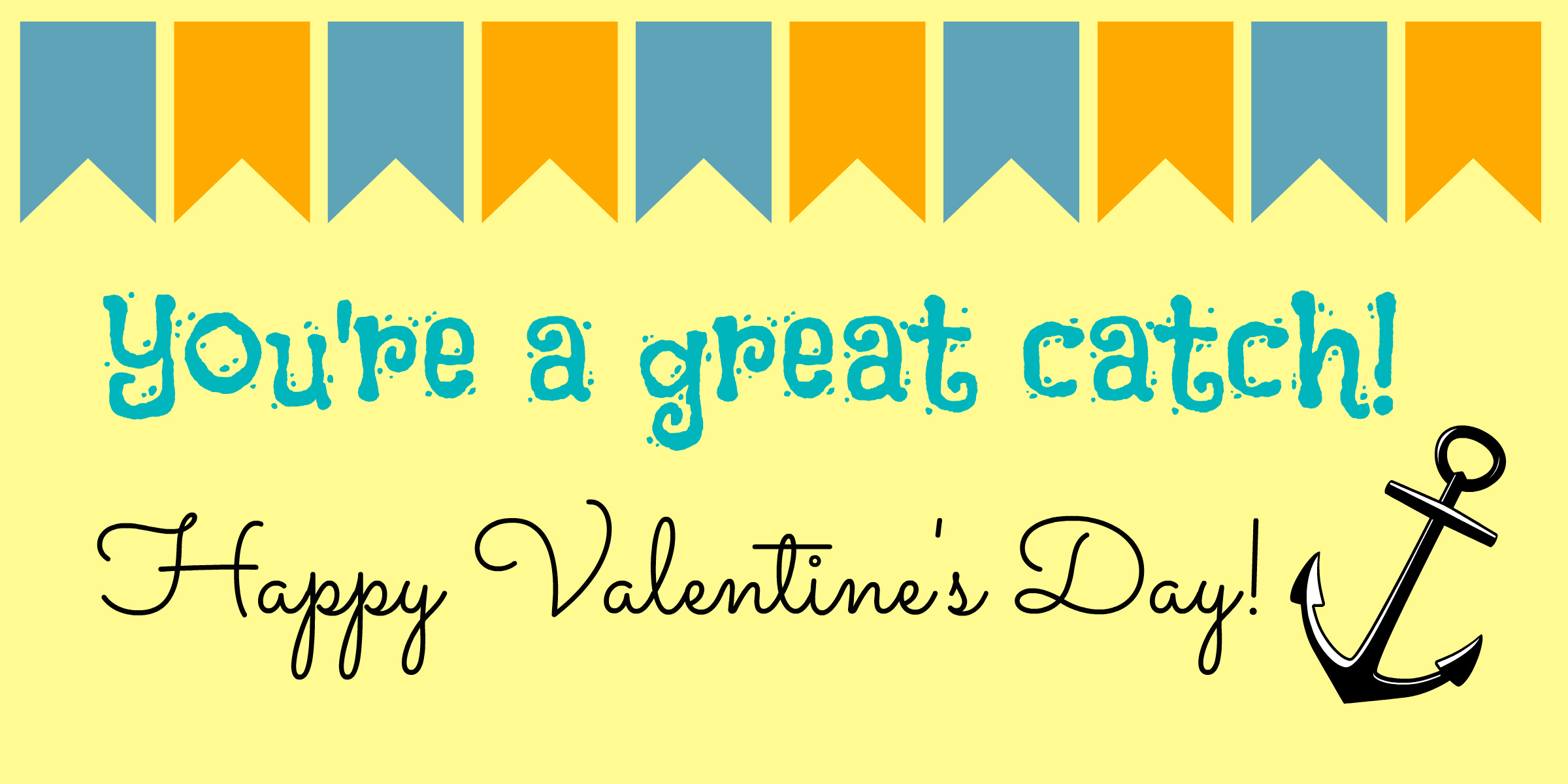 """You're a Great Catch"" Non-Candy Valentine's Day Idea"