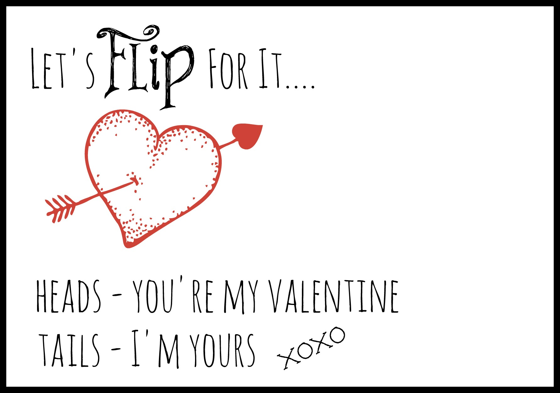 flip for it valentine