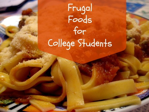 frugal foods for college students - ways to save
