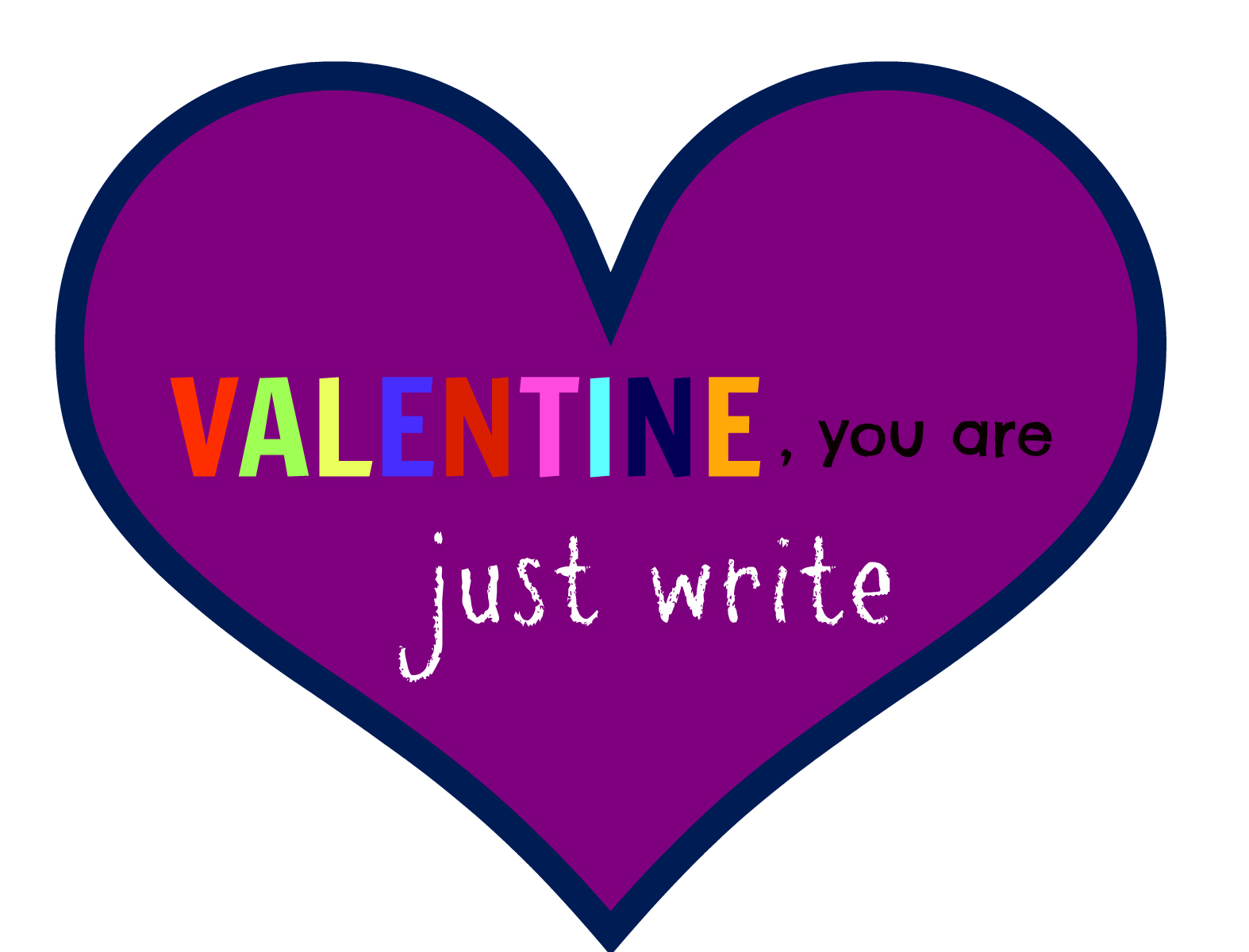 just write You are Just Write  Non Candy Valentines Day Idea
