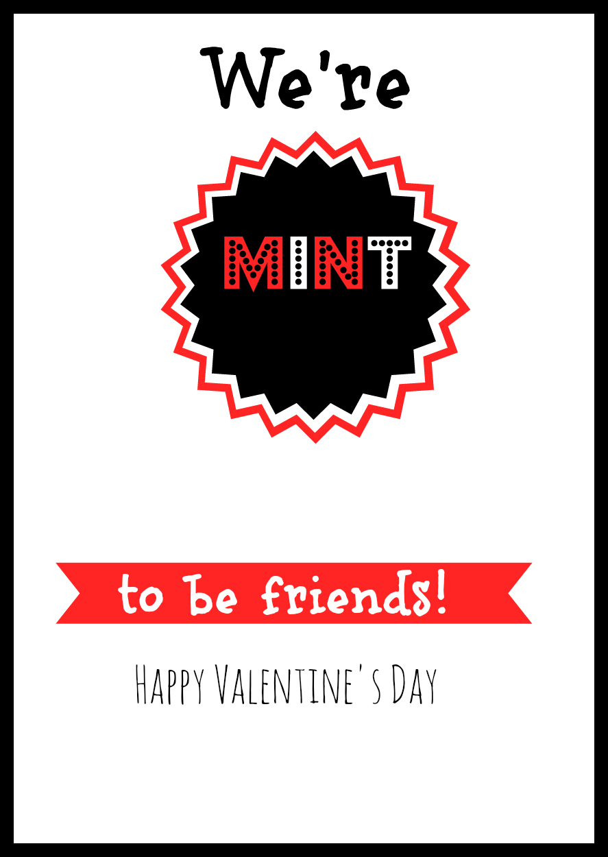 We are Mint to Be Friends Valentine