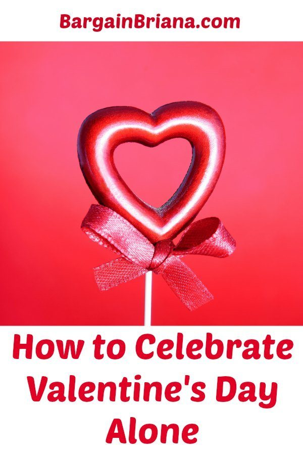 how to celebrate valentine's day alone - bargainbriana, Ideas